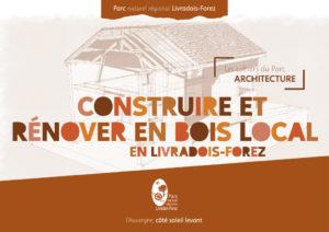 Construire et rénover en Bois Local en Livradois-Forez