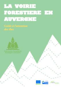 """Guide """"La voirie forestière en Auvergne"""" - 2011 URCOFOR Auvergne-Limousin"""