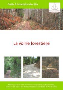 Guide - La Voirie forestière (Association des communes forestières du Puy-de-Dôme - Lien externe dans un nouvel onglet)