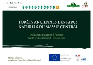 Présentation Forêts anciennes des Parcs naturels du Massif Central